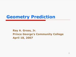 Geometry Prediction