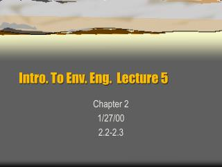 Intro. To Env. Eng.  Lecture 5