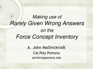 Making use of Rarely Given Wrong Answers  on the Force Concept Inventory