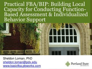 Sheldon Loman, PhD sheldon.loman@pdx basicfba.pbworks