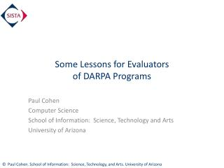 Some Lessons for Evaluators  of DARPA Programs