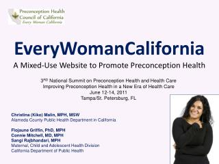 EveryWomanCalifornia A Mixed-Use Website  to  Promote Preconception Health