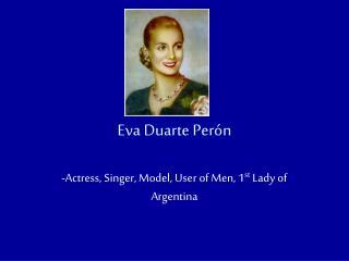 Eva Duarte Per�n