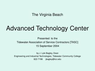 The Virginia Beach  Advanced Technology Center