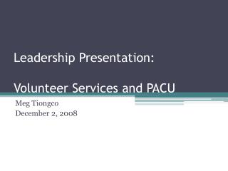 Leadership Presentation:  Volunteer Services and PACU