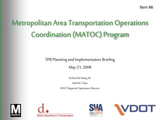 Metropolitan Area Transportation Operations Coordination (MATOC) Program