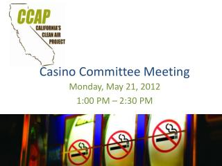 Casino Committee Meeting