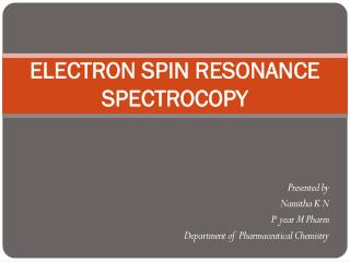 ELECTRON SPIN RESONANCE SPECTROCOPY