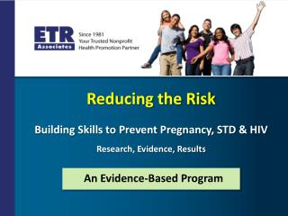 Reducing the Risk Building Skills to Prevent Pregnancy, STD & HIV Research, Evidence,  Results