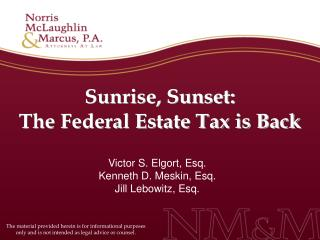 Sunrise, Sunset:  The Federal Estate Tax is Back
