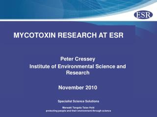 MYCOTOXIN RESEARCH AT ESR