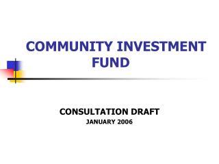 COMMUNITY INVESTMENT FUND