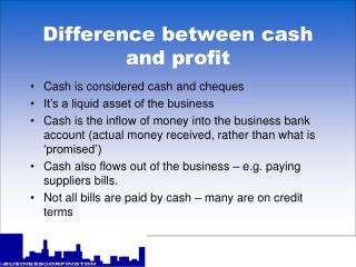 Difference between cash and profit