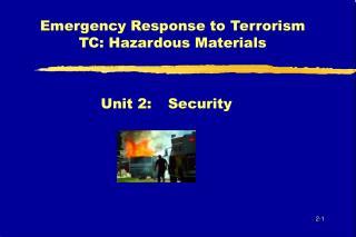 Emergency Response to Terrorism TC: Hazardous Materials