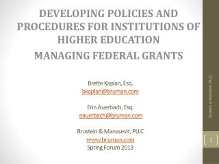Developing Policies and Procedures for Institutions of Higher education  Managing Federal grants