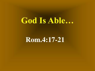 God Is Able…