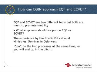 How can EGIN approach EQF and ECVET?