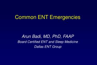 Common ENT Emergencies