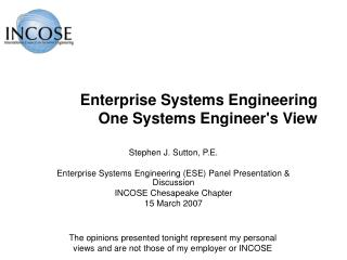Enterprise Systems Engineering One Systems Engineer's View