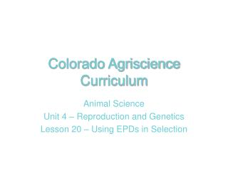 Colorado Agriscience Curriculum