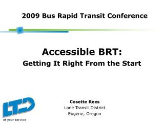 Accessible BRT: Getting It Right From the Start