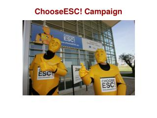 ChooseESC! Campaign