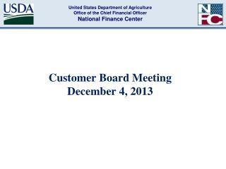 Customer Board Meeting  December 4, 2013