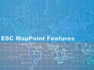 ESC MapPoint Features