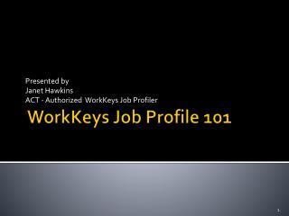 WorkKeys Job Profile 101