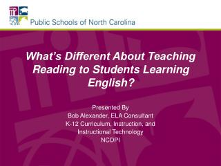 What's Different About Teaching Reading to Students Learning English?