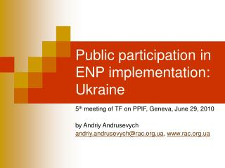 Public participation in ENP implementation: Ukraine