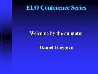 ELO Conference Series