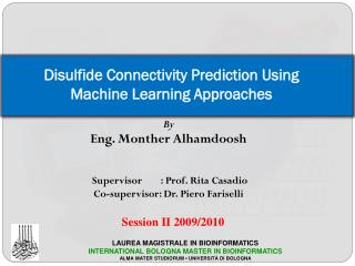 Disulfide Connectivity Prediction Using Machine Learning Approaches