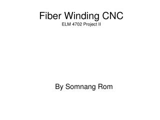 Fiber Winding CNC ELM 4702 Project II