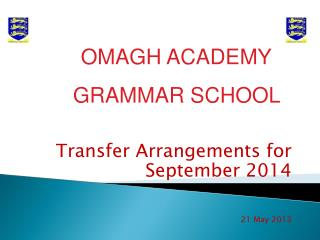 Transfer Arrangements for September 2014 21 May 2013