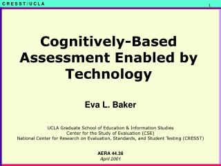 Cognitively-Based Assessment Enabled by Technology