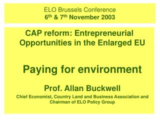 ELO Brussels Conference 6 th  & 7 th  November 2003