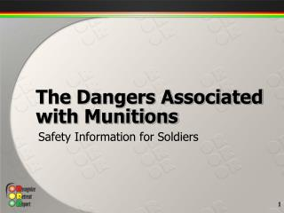 The Dangers Associated with Munitions