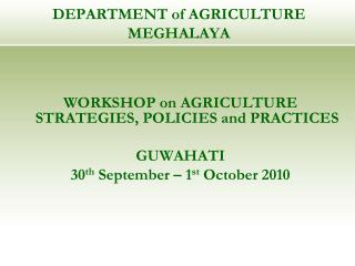 DEPARTMENT of AGRICULTURE MEGHALAYA