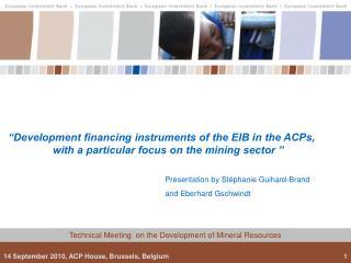 Presentation by Stéphanie Guihard-Brand  and Eberhard Gschwindt