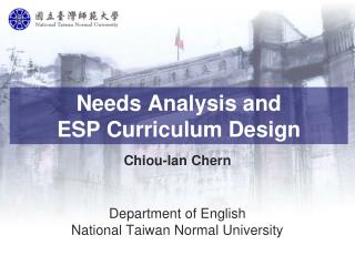 Needs Analysis and  ESP  Curriculum Design