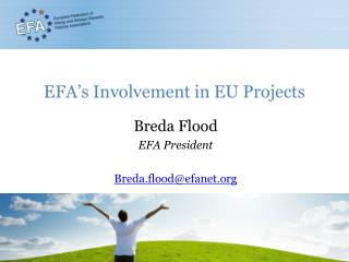 EFA's Involvement in EU Projects