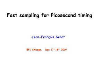 Fast sampling for Picosecond timing