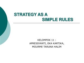 STRATEGY AS A  SIMPLE RULES