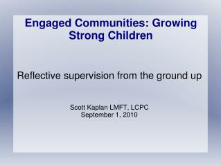 Engaged Communities: Growing Strong Children