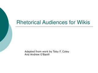 Rhetorical Audiences for Wikis