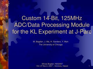 Custom 14-Bit, 125MHz ADC/Data Processing Module for the KL Experiment at J-Parc