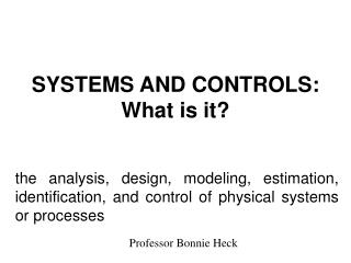 SYSTEMS AND CONTROLS: What is it?