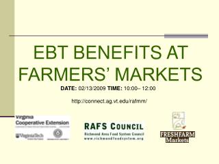 EBT BENEFITS AT FARMERS' MARKETS