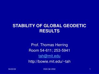 STABILITY OF GLOBAL GEODETIC RESULTS
